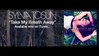 Sylvia Tosun - Take My Breath Away [Bimbo Jones Radio Edit] [2014] [Fan Video]