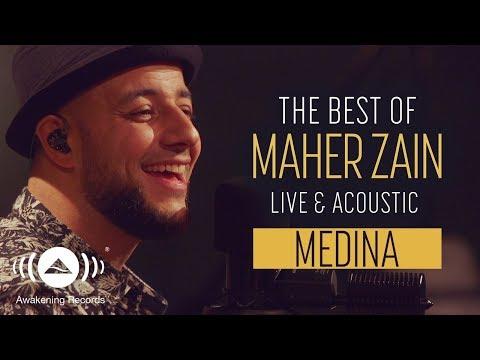 Maher Zain - Medina (Live & Acoustic - New 2018)