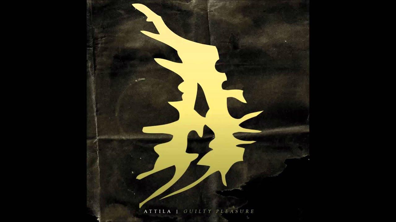 Attila ive got your back guilty pleasure new album 2014 youtube attila ive got your back guilty pleasure new album 2014 stopboris Gallery