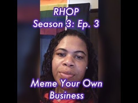 (REVIEW) Real Housewives of Potomac | Season 3: Ep. 3 | Meme Your Own Business (RECAP)
