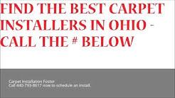 Carpet Installation Foster | Call 440-793-8617 | Ohio Flooring Installation