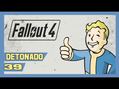 Fallout 4 - Detonado #39 - LIBERTY PRIME!!   [Legendado PT-BR]