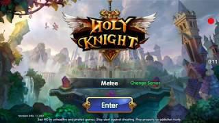 Holy Knight EN [HACK MOD Massive DMG, God Mode]