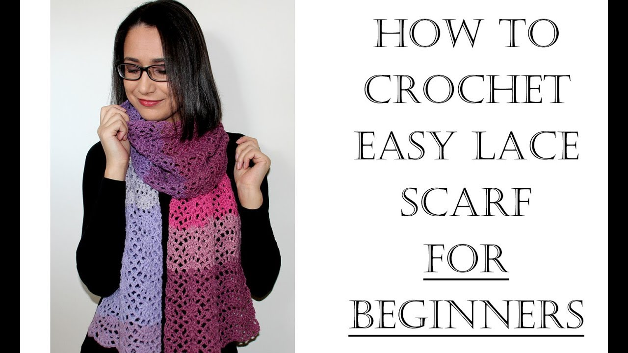 How to Crochet Easy Lace Scarf for Beginners - YouTube
