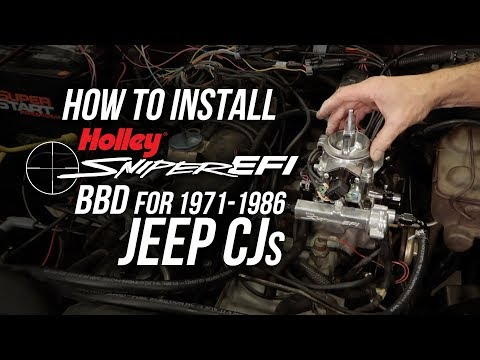 How To Install Sniper EFI BBD for 1971-1986 Jeep CJs