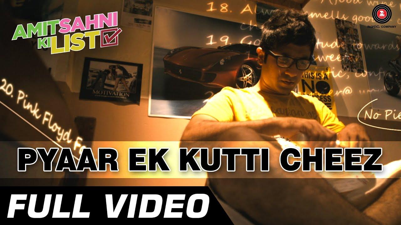 Pyar Hai Ek Kutti Cheez - Full Video HD | Amit Sahni Ki List | Vir Das, Vega Tamotia