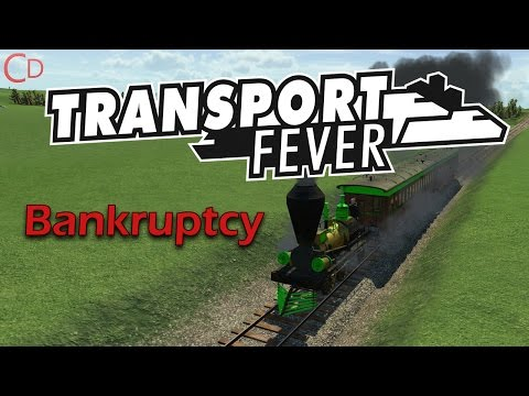 Bankruptcy - Transport Fever