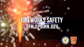 Have A Blast: Use Fireworks Safely