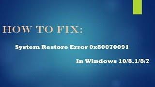 Fix System Restore Error 0x80070091 In Windows 10