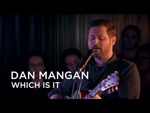 Dan Mangan | Which Is It | First Play Live