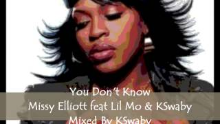 Watch Missy Elliott You Dont Know video