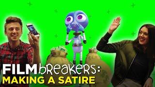 Making a SATIRE — FILMBREAKERS