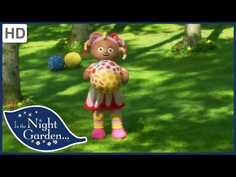 In the Night Garden 204 - The Ball Videos for Kids | Full Episodes | Season 2