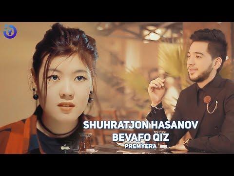 Shuhratjon Hasanov - Bevafo Qiz (Премьера клипа 2019)