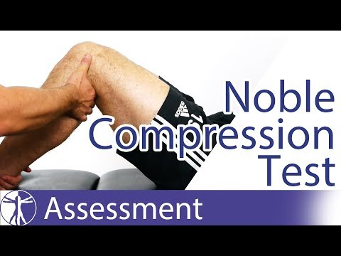 Noble Compression / Noble's Test | Iliotibial Band Friction Syndrome ITBS