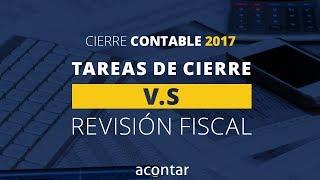 Tareas de cierre VS Revisión Fiscal - Cierre contable 2017