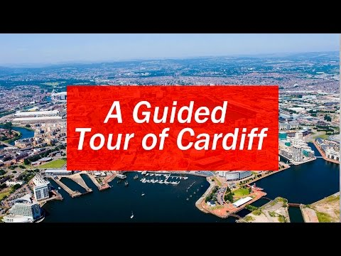 A Guided Tour Of Cardiff