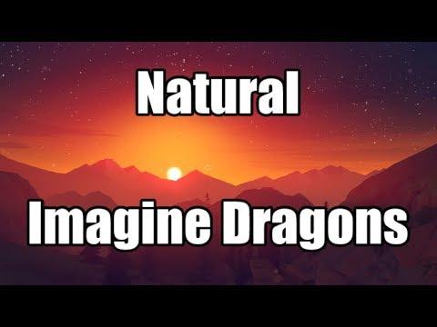 Natural - Imagine Dragons | LYRICS