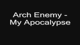 Обложка Arch Enemy My Apocalypse Lyrics HD