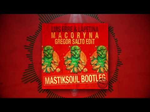 Macoryna - Gregor Salto Edit (Mastiksoul Bootleg) *Free Download*