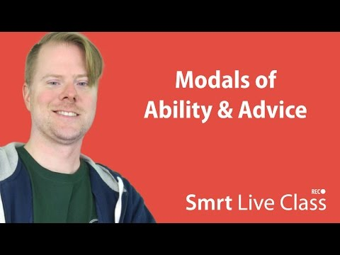 Modals of Ability & Advice - Upper-Intermediate English with Neal #13