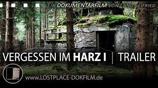 Trailer - VERGESSEN IM HARZ - Lost Place Dokumentarfilm