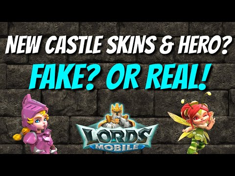 New Castle Skins & Hero? Fake? Or Real! - Lords Mobile