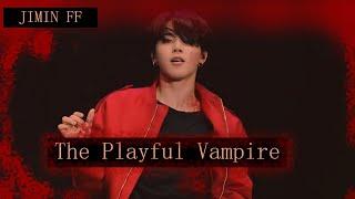 [ The Playful Vampire 18] Jimin FF