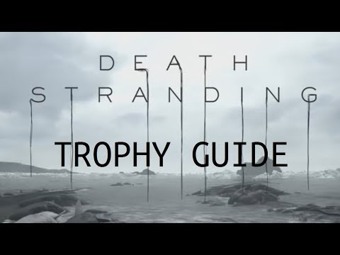 Death Stranding Trophy Tips And Guide