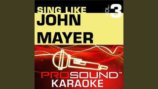 Half Of My Heart (Karaoke with Background Vocals) (In the Style of John Mayer)