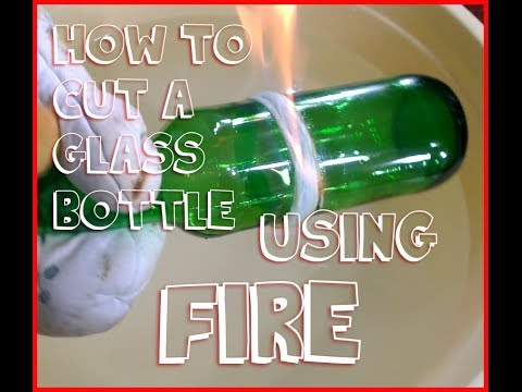 how to cut glass bottle using string and fire - How To Cut Glass