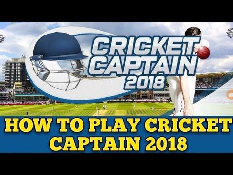 How To Play Cricket Captain 2018 (Hindi)