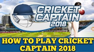 How to play Cricket Captain 2018 (Hindi)