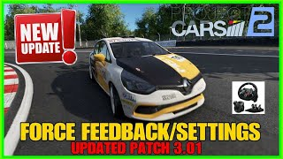 Project CARS 2 UPDATE 3.01 | Force Feedback/Settings Updated | Logitech G29