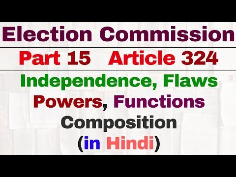 Article 324 Election Commission (निर्वाचन आयोग) of India in hindi | polity by Lakshmikanth | IAS