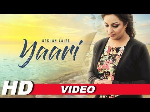 Yaari (Full Song) | Afshan Zaibe | Latest Punjabi Songs 2018 | Beyond Records
