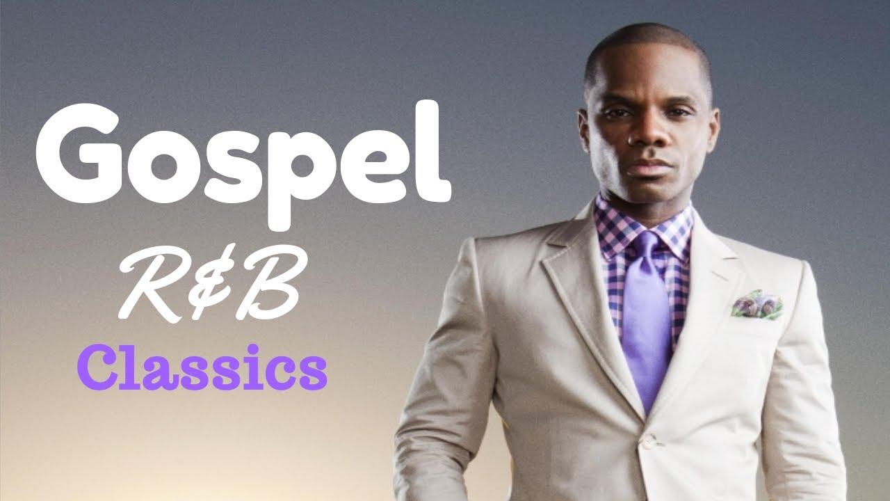 Gospel R&B Mix #8 (Classics) 2020 [Repost]