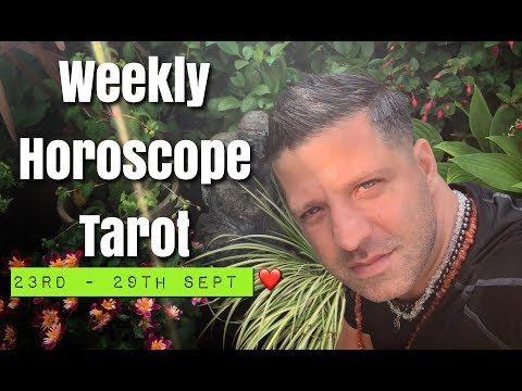 Weekly Horoscope Tarot | 23rd - 29th September 2019 - FINANCES | HEALTH & LOVE - Horoscope Tarot thumbnail
