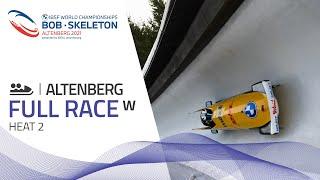 Altenberg | BMW IBSF World Championships 2021 - Women's Bobsleigh Heat 2 | IBSF Official