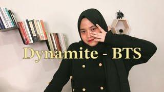 Bts 방탄소년단 Dynamite Cover By Hanin Dhiya