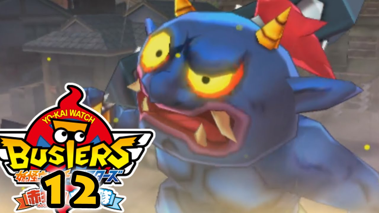 Yo Kai Watch Busters 12 Fr Le Terrible Ogralos Youtube