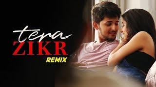 Tera Zikr Remix Dj Rion x Dj Dalal London Abhi Toh Mile The Phir Juda Ho Gaye Latest Dj Song