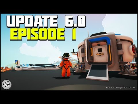 Astroneer Base Building Update 6.0 Episode 1 NEW SERIES! | Z1 Gaming