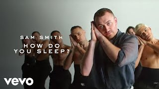 Смотреть клип Sam Smith - How Do You Sleep? (Official Video)