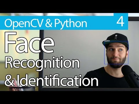 OpenCV Python TUTORIAL #4 for Face Recognition and Identification