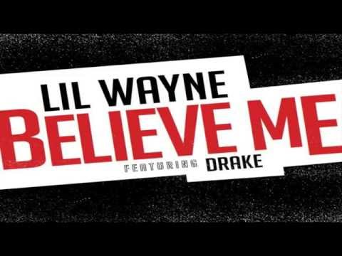 Lil Wayne ft Drake  Believe Me short version