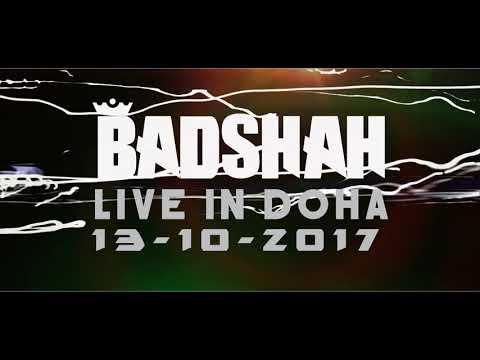 Badshah Doha Live Teaser 2017