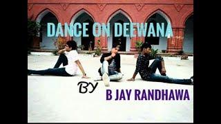 Dance on Deewana-B_Jay_Randhawa-Deep_Jandu. ...