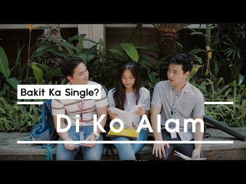 """Bakit Ka Single? – """"Di Ko Alam"""""""