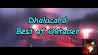 Best of Oktober 2016 - Best of Dhalucard